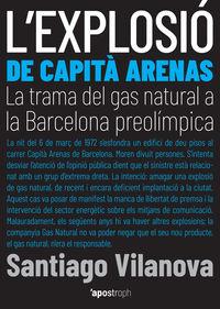 L'explosio De Capita Arenas - Santiago Vilanova
