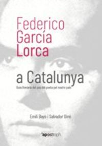 FEDERICO GARCIA LORCA A CATALUNYA