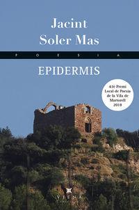 EPIDERMIS (PREMI LOCAL DE POESIA VILA DE MARTORELL 2018)