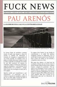 Fuck News - Pau Arenos