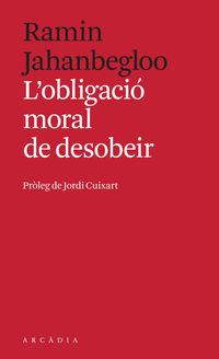 L'OBLIGACIO MORAL DE DESOBEIR