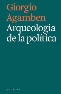 ARQUEOLOGIA DE LA POLITICA (CATALAN)
