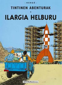 ILARGIA HELBURU - TINTINEN ABENTURAK