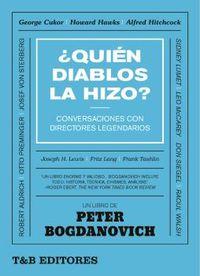 ¿QUIEN DIABLOS LA HIZO? - CONVERSACIONES CON DIRECTORES LEGENDARIOS