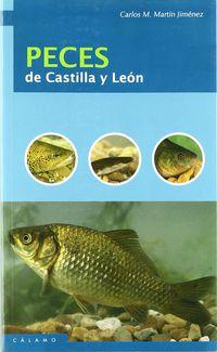 Peces De Castilla Y Leon - Carlos M. Martin Jimenez
