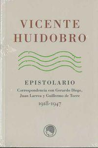VICENTE HUIDOBRO EPISTOLARIO 1918-1947