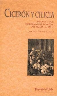 CICERON Y CILICIA - DIARIO DE UN GOBERNADOR ROMANO DEL S. I A. C.
