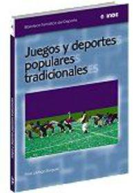 Juegos Y Deportes Populares-Tradicionales - Pere Lavega Burgues