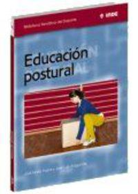 Educacion Postural - Jose Maria  Pazos Couto  /  Jose Luis  Aragunde Soutullo