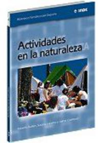 Actividades En La Naturaleza - Roberto  Guillen Correas  /  Susana   Lapetra Costa  /  Jaime  Casterad Seral