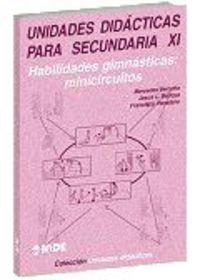 Unidades Didacticas Para Secundaria Xi - Mercedes  Vernetta  /  Jesus L.   Bedoya  /  Francisco  Panadero
