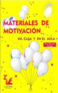 Materiales De Motivacion En Casa Y En El Aula (3-4 Años) - E. M.  Garcia Perez  /  A.  Magaz Lago