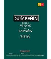 2016 Guia Peñin De Los Vinos De España - Aa. Vv.