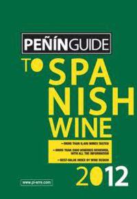 2012 PEÑIN GUIDE TO SPANISH WINE
