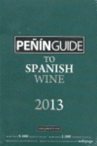 2013 PEÑIN GUIDE TO SPANISH WINE