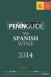 2014 Peñin Guide To Spanish Wine - Aa. Vv.