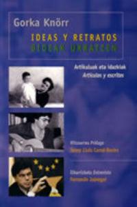 IDEAS Y RETRATOS = BIDEAK URRATZEN
