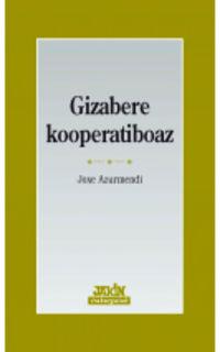 Gizabere Kooperatiboaz - Joxe Azurmendi