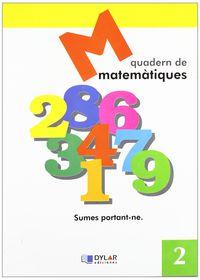 Matematiques Quad 2 - Proyecto Educativo Faro / Dylar Ediciones
