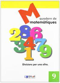 Matematiques Quad 9 - Proyecto Educativo Faro / Dylar Ediciones