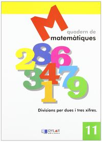 Matematiques Quad 11 - Proyecto Educativo Faro / Dylar Ediciones