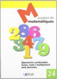 Matematiques Quad 24 - Proyecto Educativo Faro / Dylar Ediciones