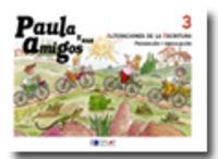 PAULA Y SUS AMIGOS - ALTERACIONES DE LA ESCRITURA