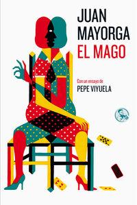 El mago - Juan Mayorga
