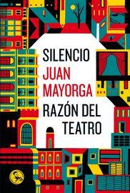 SILENCIO / RAZON DEL TEATRO
