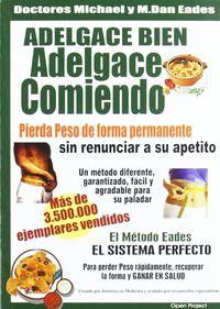 Adelgace Bien - Adelgace Comiendo - Adan Eades
