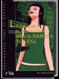 Lo Que Nunca Te Han Contado Sobre La Anorexia Nerviosa - Paloma Gomez