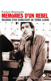 Memories D'un Rebel - Frederic Bentanachs