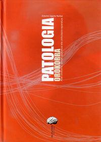 PATOLOGIA OROKORRA