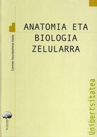 ANATOMIA ETA BIOLOGIA ZELULARRA