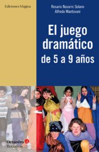 JUEGO DRAMATICO DE 5 A 9 AÑOS, EL