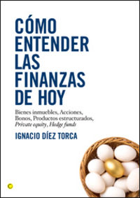 COMO ENTENDER LAS FINANZAS DE HOY