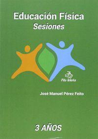 EDUCACION FISICA - SESIONES (3 AÑOS)