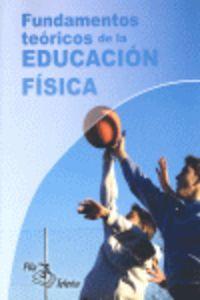 PHYSICAL EDUCATION - FUNDAMENTOS TEORICOS DE LA EDUCACION FISICA