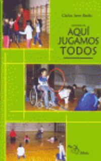 AQUI JUGAMOS TODOS