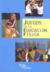 JUEGOS EN LA EDUCACION FISICA