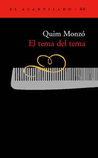 El tema del tema - Quim Monzo