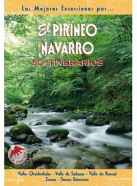 Pirineo Navarro, El - 50 Itinerarios - Rufo Ganuza