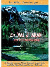 VAL D'ARAN, LA - 25 ITINERARIS