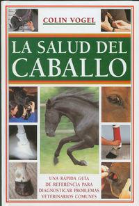 La salud del caballo - Colin Vogel