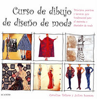 Curso De Dibujo De Diseño De Moda - Caroline  Tacham  /  Julian  Seaman