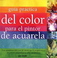 Guia Practica Del Color Para El Pintor De Acuarela - Jan Hart