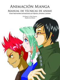 ANIMACION MANGA - MANUAL DE TECNICAS DE ANIME