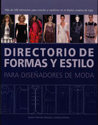 Directorio De Formas Y Estilo Para Diseñadores De Moda - Simon  Travers-spencer  /  Zarida  Zaman