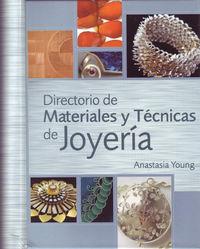 Directorio De Materiales Y Tecnicas De Joyeria - Anastasia Young