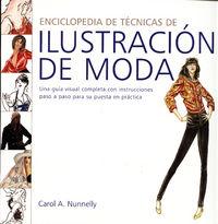 Enciclopedia De Tecnicas De Ilustracion De Moda - Carol A. Nunnelly